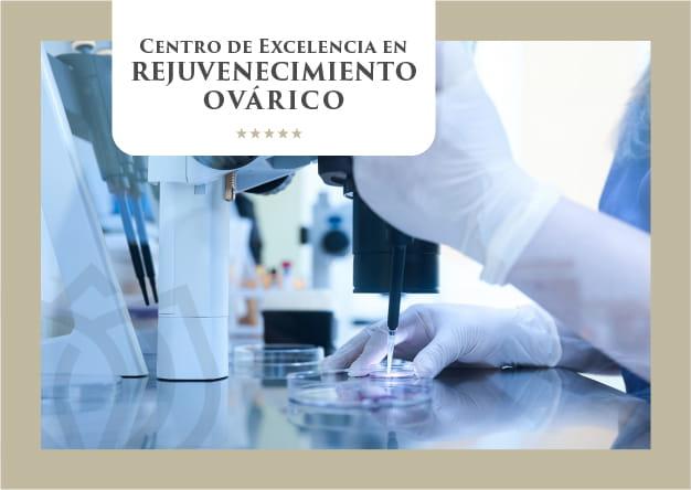 Centro de Excelencia en Rejuvenecimiento Ovárico