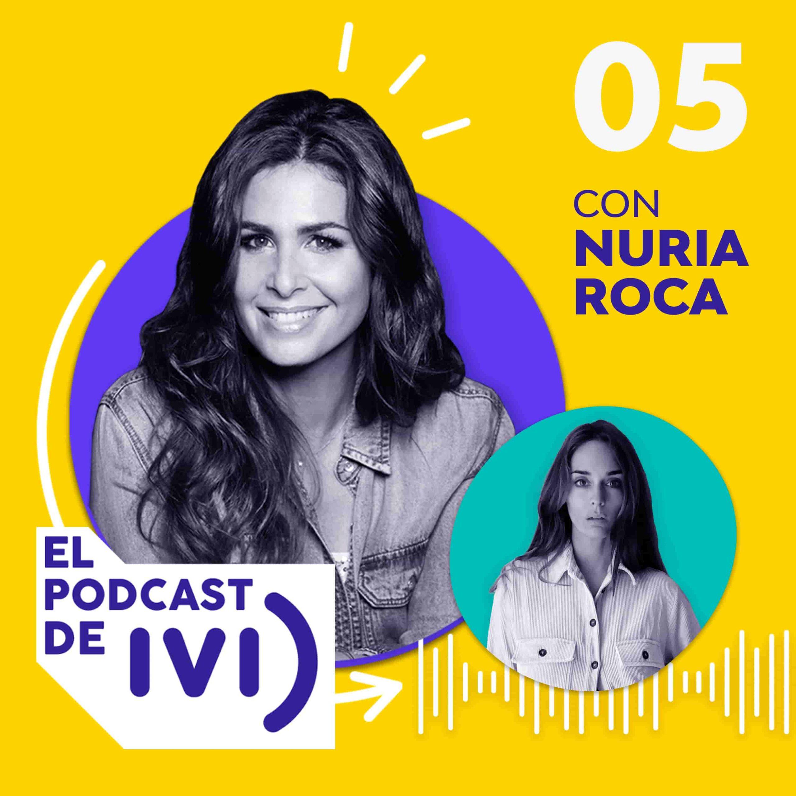 Imagen del Podcast episodio 5 con Nuria Roca